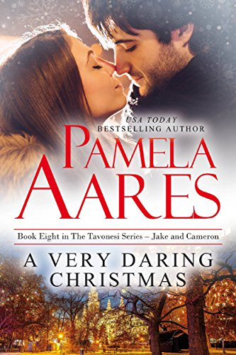 A Very Daring Christmas (The Tavonesi Series Book 8)