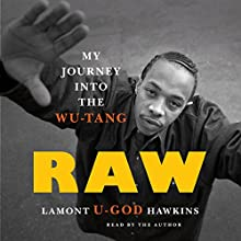 Raw: My Journey into the Wu-Tang Audiobook by Lamont