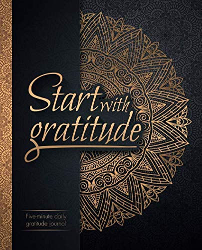 Start With Gratitude: Daily Gratitude Journal | Positivity Diary for a Happier You in Just 5 Minutes a Day (Bible Verses About Value Of A Woman)