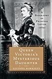 img - for Queen Victoria's Mysterious Daughter: A Biography of Princess Louise book / textbook / text book