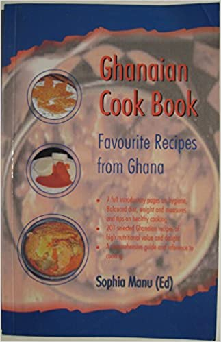 Ghanaian favourite dishes favourite ghanaian recipes originally ghanaian favourite dishes favourite ghanaian recipes originally collected and tried by nutritionists all over the country 3rd revised edition edition forumfinder Gallery
