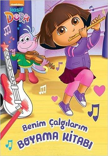 Kasif Dora Benim Calgilarim Boyama Kitabi 9786050944532 Amazoncom