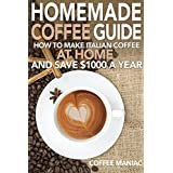 Homemade coffee guide: How to make Italian coffee at home and save $1000 a year