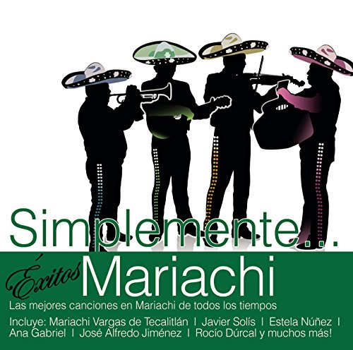 Various artists Stream or buy for $13.99 · Simplemente... Exitos Mariachi