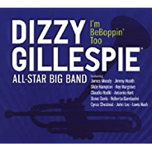 Gillespie, Dizzy All-Star Big Band Im Beboppin Too Mainstream Jazz