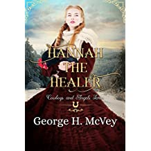Hannah the Healer (Cowboys and Angels Book 7)