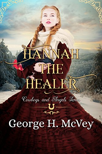 Hannah the Healer (Cowboys and Angels Book 7) cover