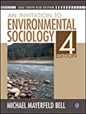 An Invitation to Environmental Sociology, Michael Mayerfeld Bell, 8132110110