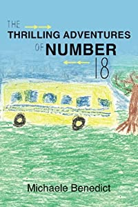 The Thrilling Adventures of Number 18