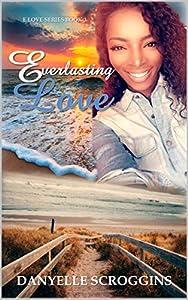 Everlasting Love (E Love Series Book 3)