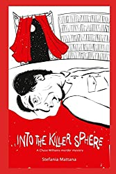 Into the Killer Sphere: a Chase Williams murder mystery (Chase Williams detective stories)