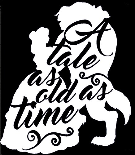 Beauty And The Beast A Tale As Old As Time Decal Vinyl Sticker|Cars Trucks Vans Walls Laptop| White |5.5 x 5 in|LLI368