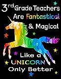 3rd Grade Teachers Are Fantastical & Magical Like A