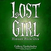 Lost Girl: Hidden, Book 1 | Colleen Vanderlinden
