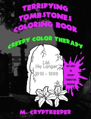 Terrifying Tombstones Coloring Book: A Halloween Coloring Book