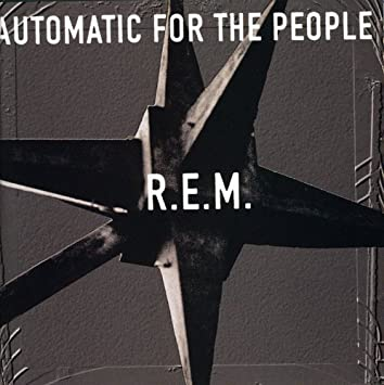 Image result for Automatic for the People - REM