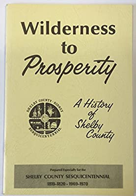 Wilderness to Prosperity  A History of Shelby County, Ohio  drawings