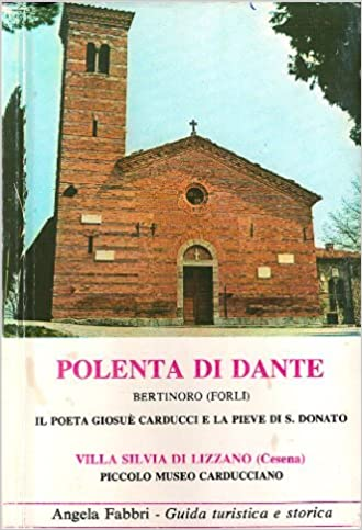 Amazon.it: POLENTA DI DANTE. Bertinoro (Forlì). IL POETA GIOSUE ...