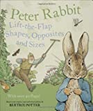 Peter Rabbit Lift-the-Flap Shapes, Opposites and Sizes, Beatrix Potter, 0723259615