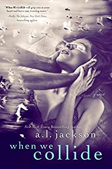 When We Collide by [Jackson, A.L.]