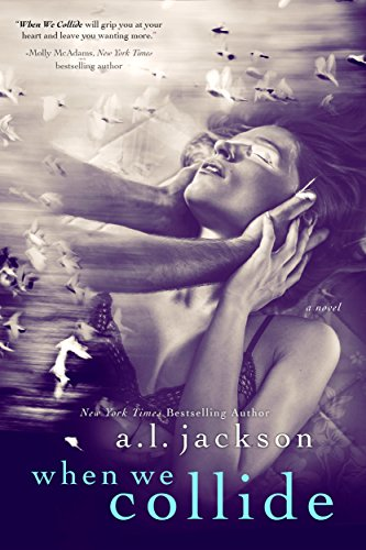 When we collide kindle edition by al jackson romance kindle when we collide by jackson al fandeluxe Choice Image