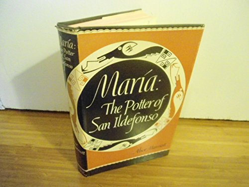 Maria : The Potter of San Ildefonso (Civilization of the American Indian)
