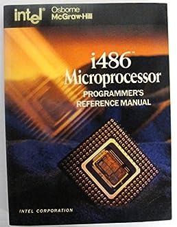 i486 processor programmer s reference manual intel corp rh amazon com intel 486 programmer's reference manual intel 80286 programmer's reference manual