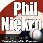 Ann Liguori's Audio Hall of Fame: Phil Niekro | Phil Niekro