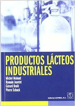 Productos Lacteos Industriales (Spanish Edition)