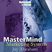The MasterMind Marketing System | Jay Abraham
