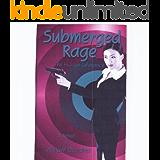 Submerged Rage