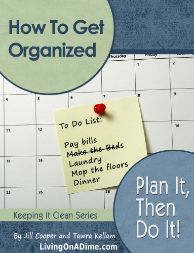 How To Get Organized: Plan It Then Do It by [Cooper, Jill, Kellam, Tawra]