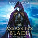 The Assassin's Blade: The Throne of Glass Novellas Audiobook by Sarah J. Maas Narrated by Elizabeth Evans