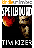 Spellbound--A Suspense Novel