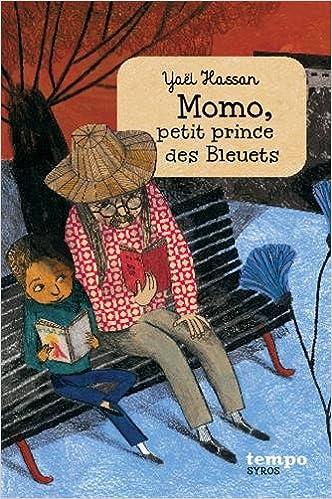 Le coin des lecteurs , Momo petit prince des bleuets, Yaelle Hassan