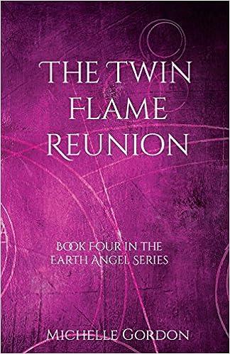 Amazon com: The Twin Flame Reunion (Earth Angel Series