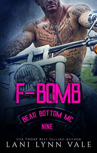 F-Bomb (The Bear Bottom Guardians MC Book 9) by [Vale, Lani Lynn]