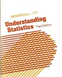 Understanding Statistics, William Mendenhall and Lyman Ott, 0878722416