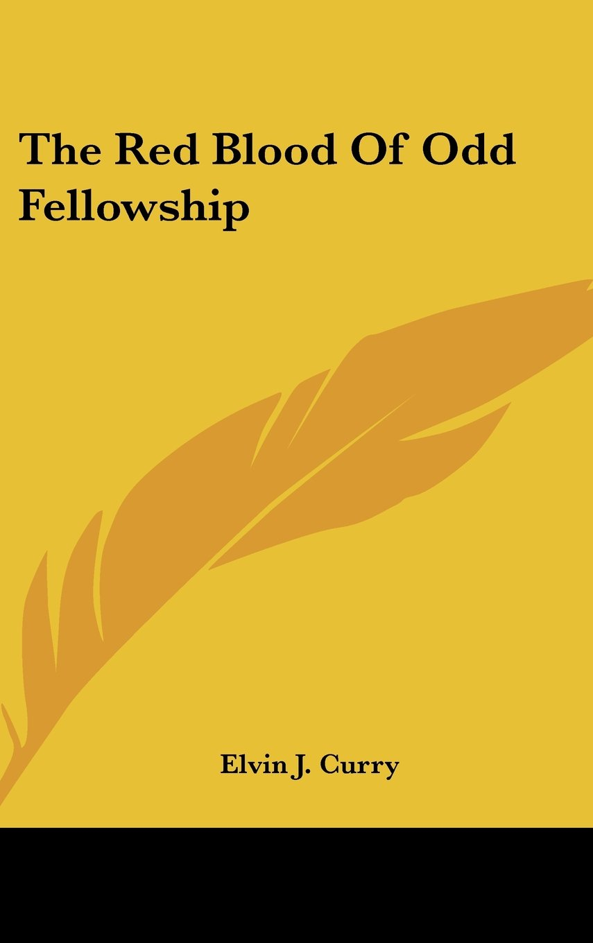 Read Online The Red Blood Of Odd Fellowship ebook