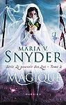 Le pouvoir des lys, tome 2 : Magique par Snyder