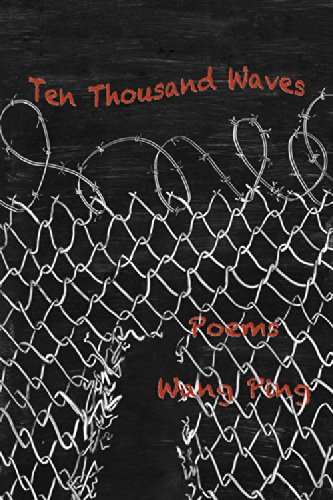 Ten Thousand Waves: Poems