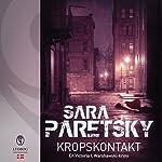 Kropskontakt (Victoria I. Warshawski) | Sara Paretsky