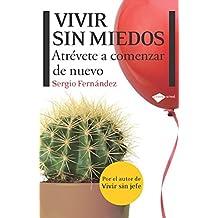Vivir sin miedos (Plataforma Actual) (Spanish Edition)