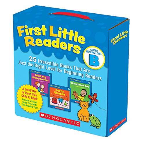 Scholastic Reader (First Little Readers Parent Pack: Guided Reading Level B: 25 Irresistible Books That Are Just the Right Level for Beginning Readers)
