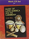 Miusic of Latin America and the Carribbean, Brill, Mark, 0131839454