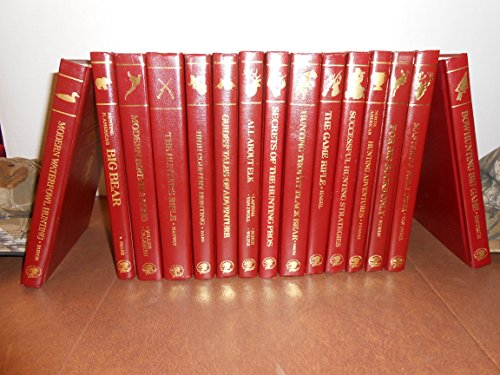 North American Hunting Club (NAHC) 13 Volume Set: Modern Waterfowl Hunting; North American Hunting Adventures; High Country... (Hunter's Information Series)