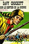 Davy crockett sur le sentier de guerre par Tom