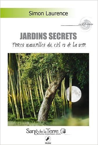 En ligne téléchargement Jardins secrets pdf ebook