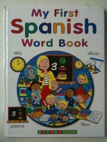 My First Spanish Word Book (My First Books)