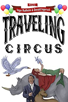 Traveling Circus: Young Adult Fantasy by [Rudholm, Ingar]
